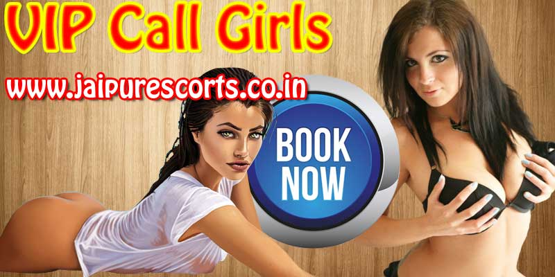 VIP Call Girls in Jaipur
